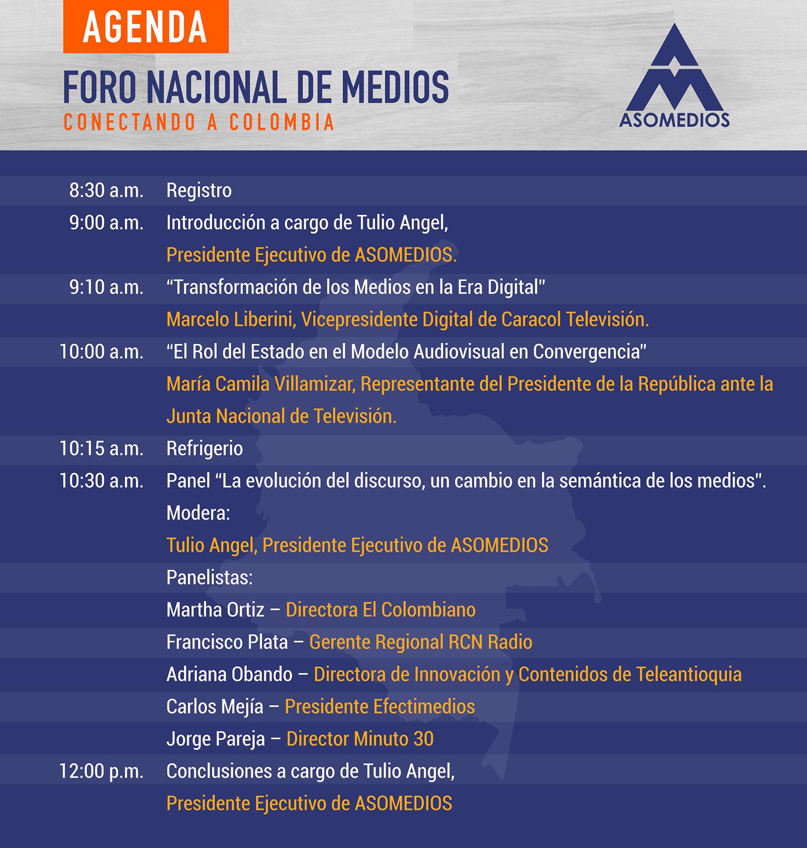 ANGENDA GENERAL ASOMEDIOS FORO NACIONAL DE MEDIOS CONECTANDO A COLOMBIA