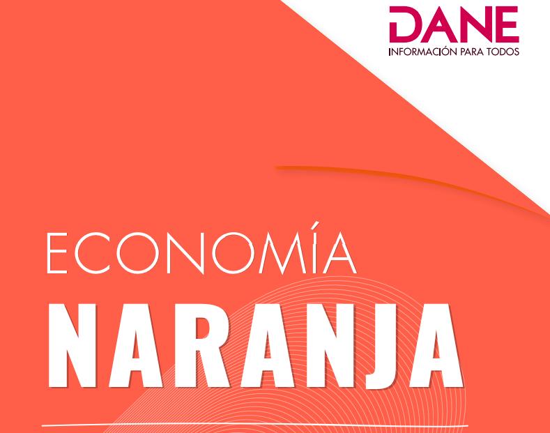 Primer Reporte de Economía Naranja 2019