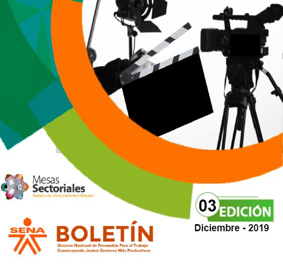 TERCERA EDICIÓN BOLETÍN INFORMATIVO 2019, MESA SECTORIAL AUDIOVISUALES
