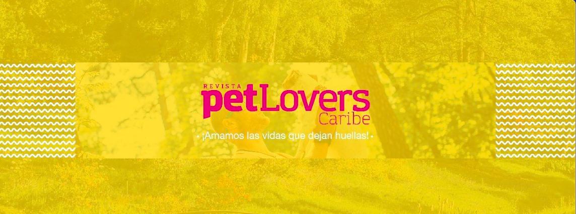 Revista PetLovers Caribe, nuevo Afiliado ASOMEDIOS